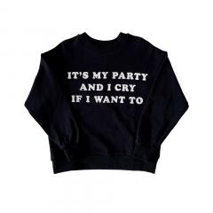 Sweatshirt / It's My Party