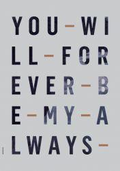 Poster / Forever Always / Powder Blue